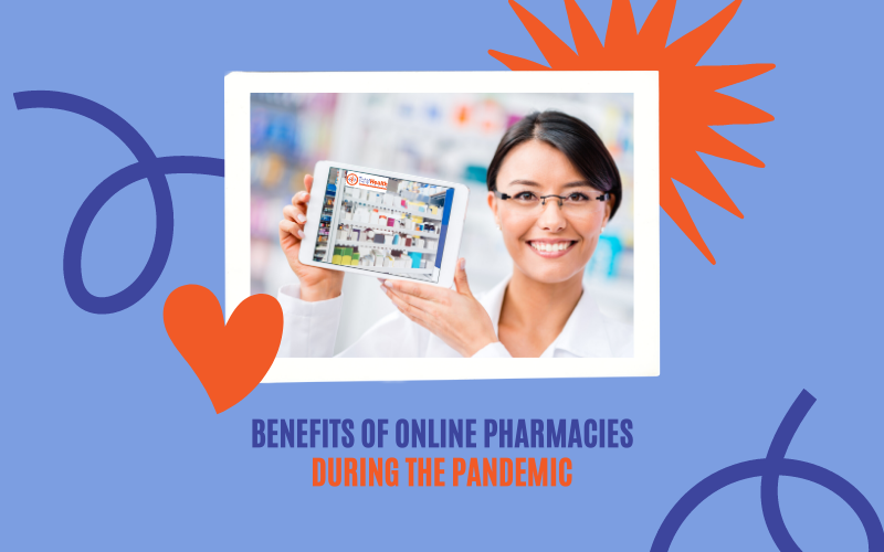 Benefits of Preferring Online Pharmacy During this Pandemic